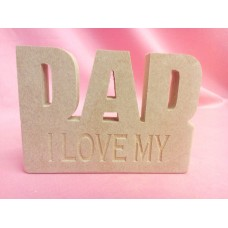 18mm MDF Dad Plaque I Love My